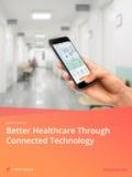 Webinar - Better Healthcare Through Connected Healthcare