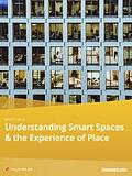 White Paper - Understanding Smart Spaces and the Experience of Place