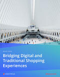 White Paper - Bridging Digital and Traditional Shopping Experiences